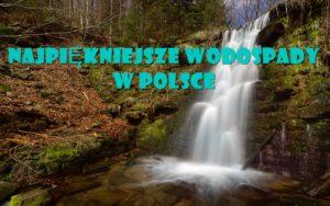 Polskie wodospady